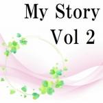 【My Story Vol.2】「恩返し」の航海へ!